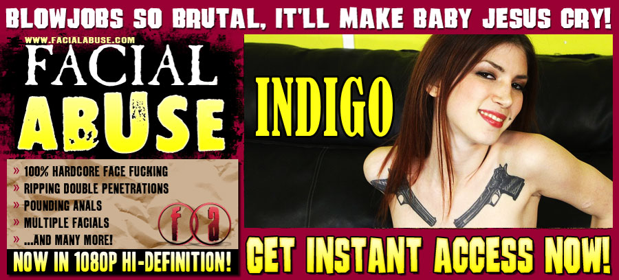 Indigo Facefucked At Facial Abuse